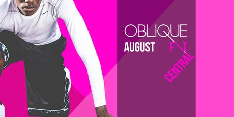 Oblique FIT Central - August tickets