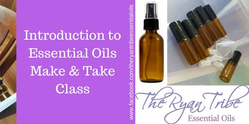 Intro To Essential Oils - Make & Take