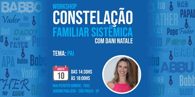 Workshop de Constelação Familiar Tema: Pai
