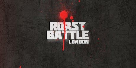Comedy Roast Battles- Roast Battle London tickets