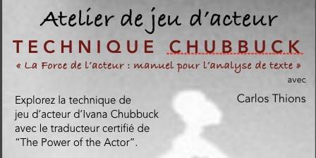 Atelier du jeu d'acteur Chubbuck, avec Carlos Thions