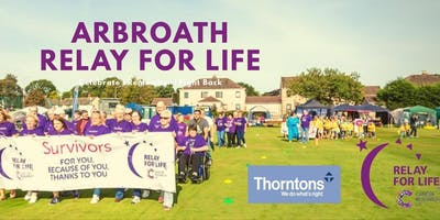 Relay for Life Arbroath - Celebrate, Remember and Fight Back
