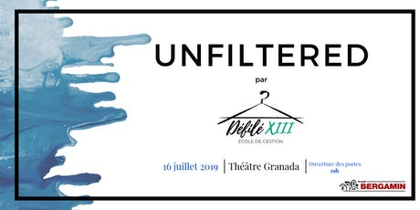 Défilé XIII  : UNFILTERED tickets