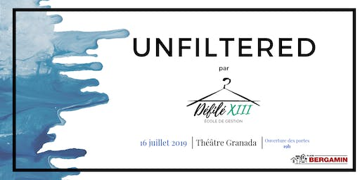 Défilé XIII  : UNFILTERED