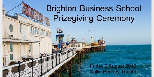 Brighton Business School Prizegiving Ceremony 2019