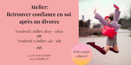 Atelier: retrouver confiance en soi après un divorce billets
