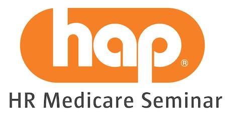 HAP HR Medicare Seminar tickets