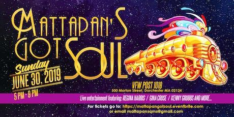 Mattapan's Got Soul  tickets