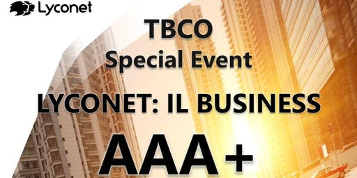 LYCONET: IL BUSINESS AAA+ (team Giacomini)