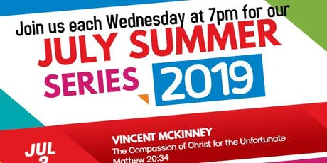 July Summer Series: The Compassion of Christ  tickets