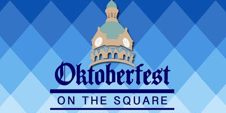 Oktoberfest on the Square 2019 tickets