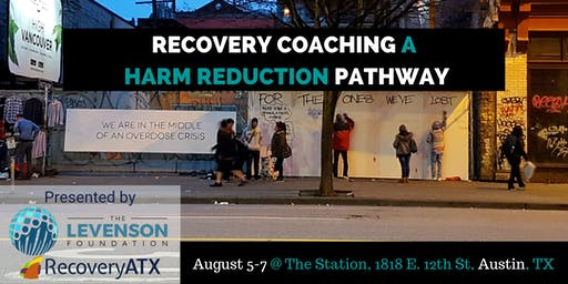 Recovery Coaching a Harm Reduction Pathway