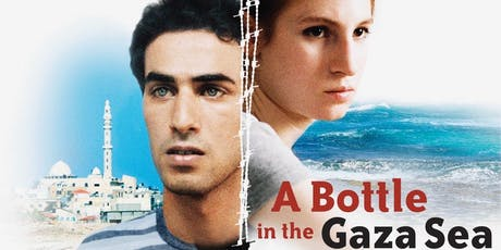 A BOTTLE IN THE GAZA SEA Movie Night billets