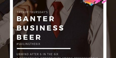Banter, Business, Beer (Networking on a Boat) - #SailingThe6ix  tickets
