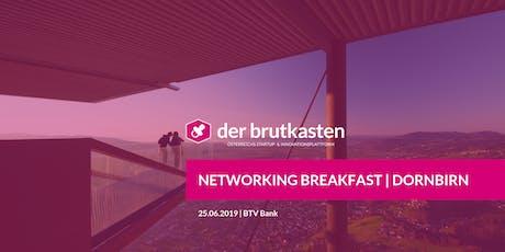 Networking Breakfast   DORNBIRN hosted by der brutkasten & SVEA Tickets