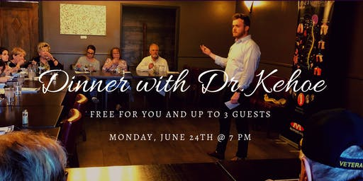 Dinner with Dr. Kehoe
