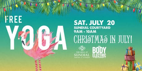 FREE Christmas in July Yoga at Sundial St. Pete! tickets