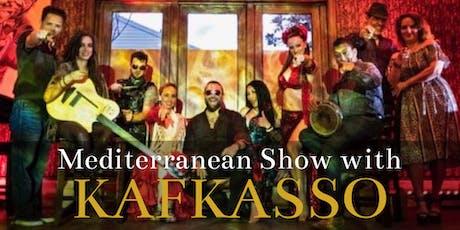 Mediterranean Dinner Show with KAFKASSO tickets