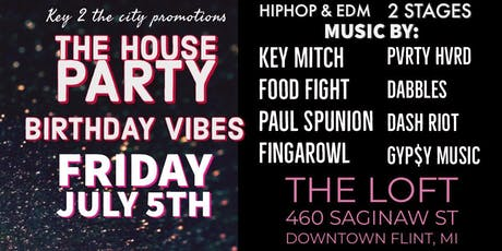 The House Party (Birthday Vibes) tickets