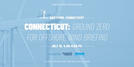 Connecticut: Ground Zero for Offshore Wind Briefing tickets