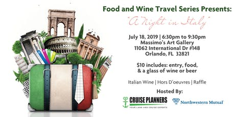 Food and Wine Travel Series Presents: A Night in Italy  tickets