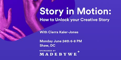 Story in Motion: How to Unlock your Creative Story tickets