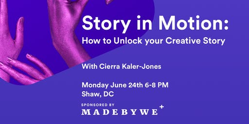 Story in Motion: How to Unlock your Creative Story
