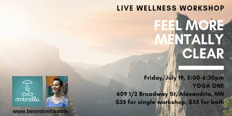 Feel More Mentally Clear Workshop tickets