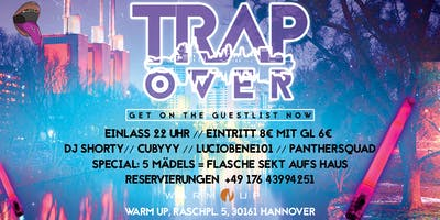 TRAPOVER @WARM UP HANNOVER | LITTEST TRAP TURNUP