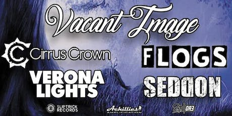 Vacant Image Launch w/ Cirrus Crown, Flogs + more tickets