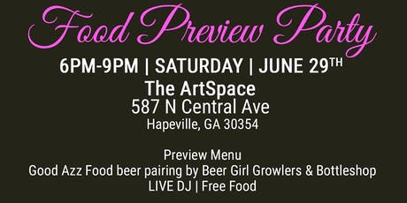 GoodAzzFood Preview Party- Launching of Foodtruck tickets