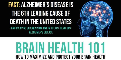 Brain Health 101:  How to Maximize and Protect Your Brain Health