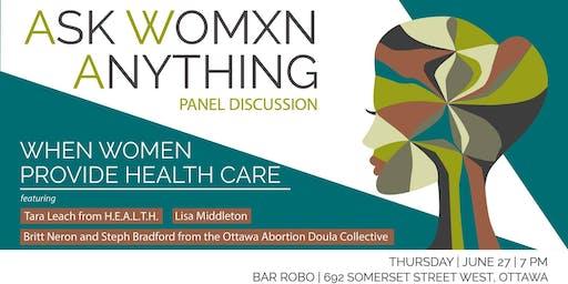 When Women Provide Health Care