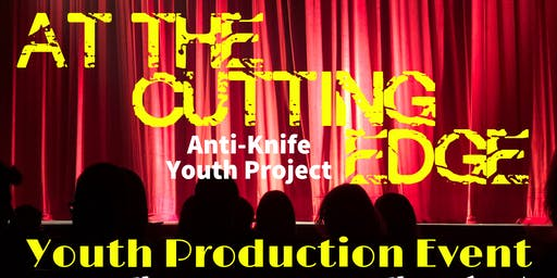 At The Cutting Edge: Youth Production Event