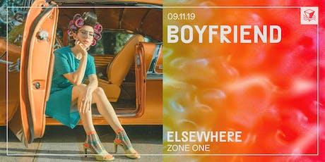 Boyfriend @ Elsewhere (Zone One) tickets