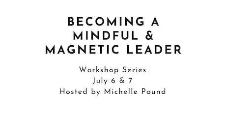 Becoming a Mindful & Magnetic Leader tickets