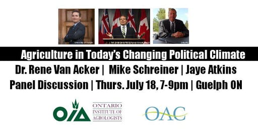 Panel Discussion:  Agriculture in a Changing Political Climate