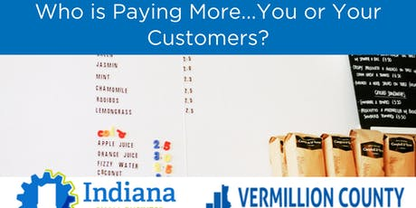 Who is Paying More... You or Your Customers? tickets