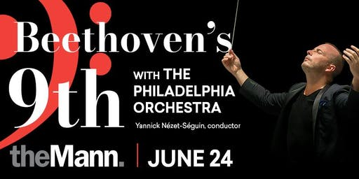 Access the Arts: Beethoven's Ninth with The Philadelphia Orchestra