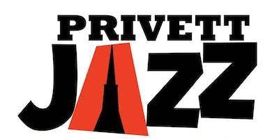 PRIVETT JAZZ MEZZE and MUSIC