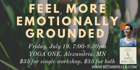 Feel More Emotionally Grounded Workshop tickets