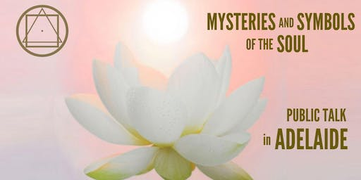 "Reading and Discussion in Adelaide - ""Mysteries and Symbols of the Soul - Session 4"""