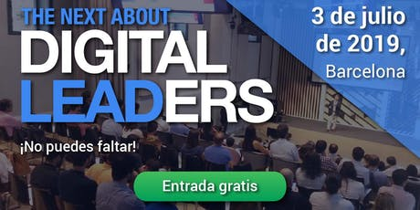 Digital Leaders Barcelona 2019 entradas