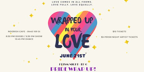 Prism Night - Ep 6 (PRIDE WRAP UP!) tickets