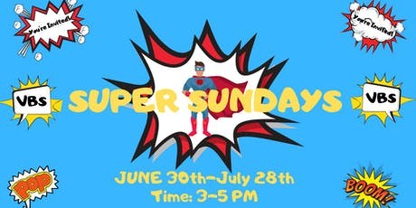 Super Sundays 2019 (Vacation Bible School) tickets