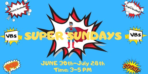 Super Sundays 2019 (Vacation Bible School)