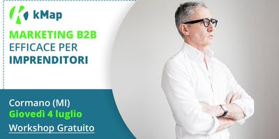 MARKETING B2B EFFICACE PER IMPRENDITORI