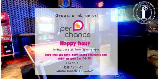 Perchance Happy Hour at Foxhole Miami Beach