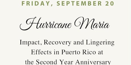 Hurricane Maria: Impact, Recovery & Lingering Effects in Puerto Rico on the 2nd anniversary tickets