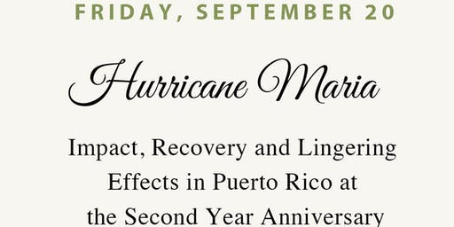 Hurricane Maria: Impact, Recovery & Lingering Effects in Puerto Rico on the 2nd anniversary